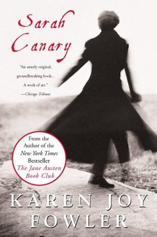 Sarah Canary by Karen Joy Fowler