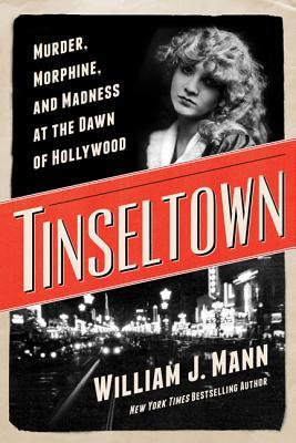 Tinseltown by William J. Mann