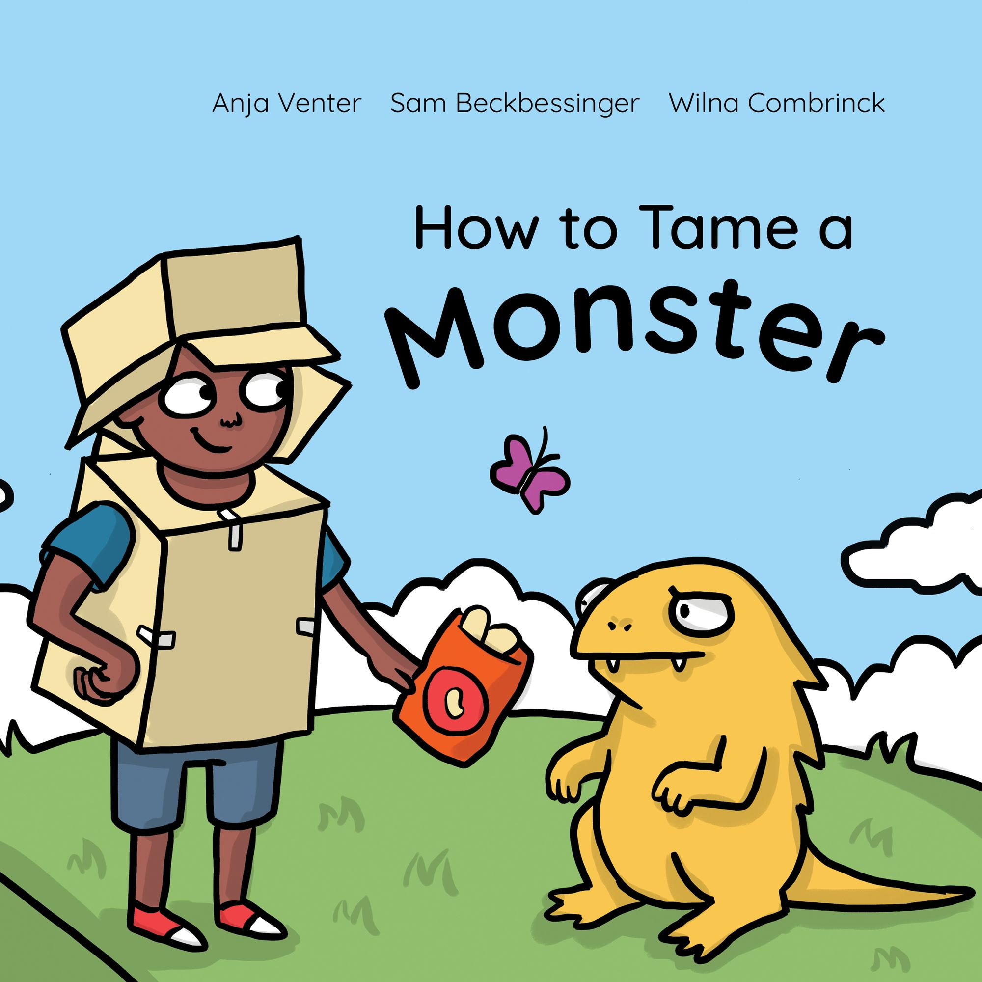 How to Tame a Monster by Sam Beckbessinger Wilna Combrinck and Anja Venter